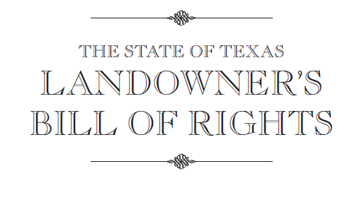 Text: State of Texas Landowner's Bill of Rights