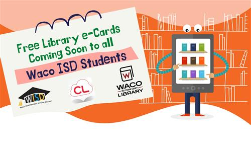 Waco ISD to Launch Free eBook Program with Waco-McLennan County Library