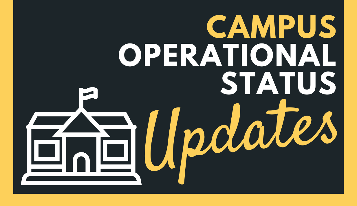 COVID-19: Campus Operational Status Updates