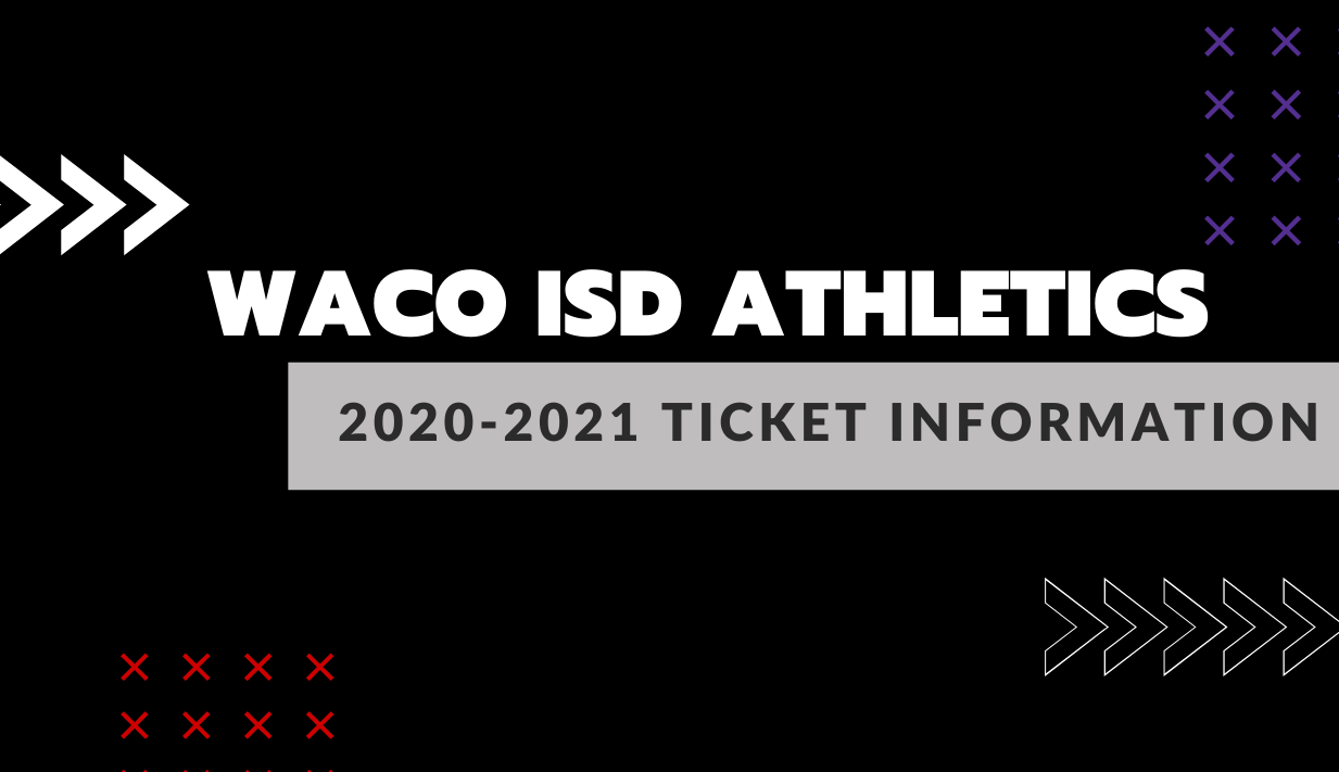 Waco ISD Athletics 2020-2021 ticket information