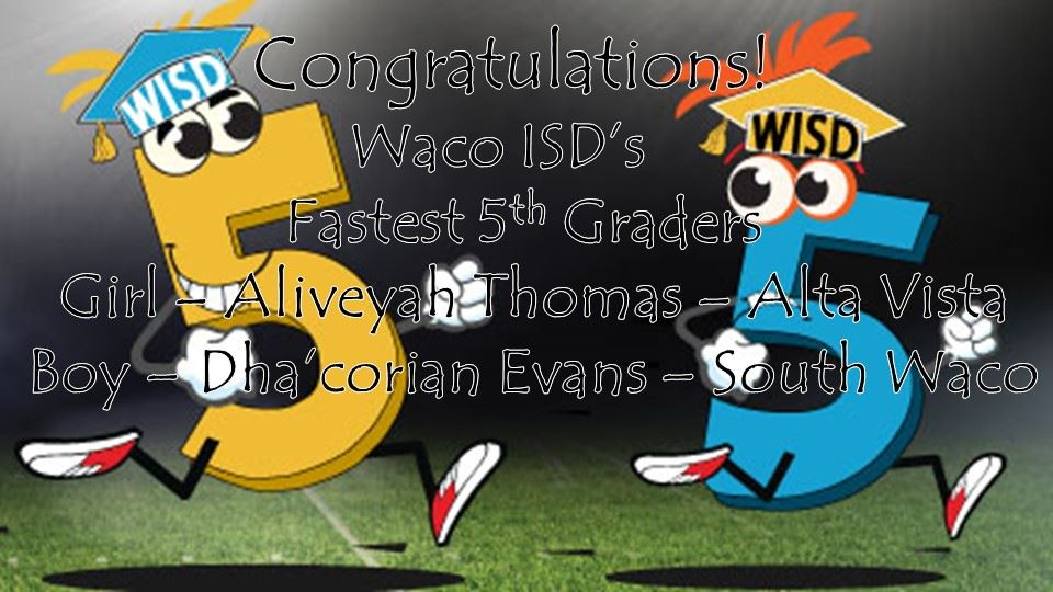 Waco ISD's Fastest 5th Graders