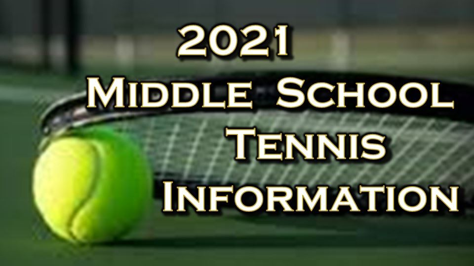 Middle School Tennis Information